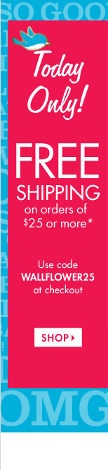 Free Shipping on $25 - Click to Shop Now