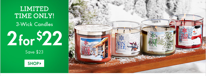 2 For $22 Candles - Click to Shop Now